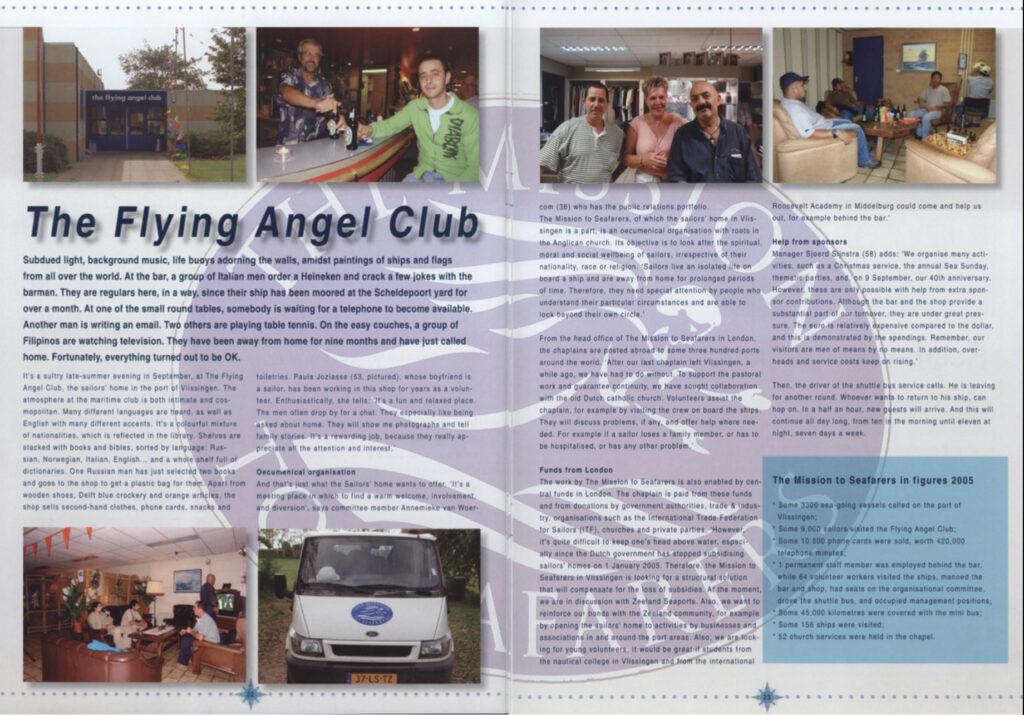 Verslag van zomaar een woensdagavond in zeemanshuis The Flying Angel Club in Vlissingen uit Zeeland Port News nr. 3 jaargang 2006